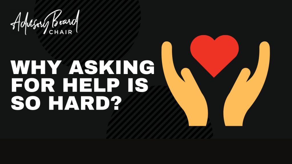 Why asking for help is so hard?