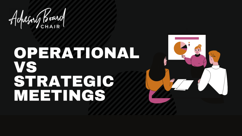 Operational vs Strategic Meetings